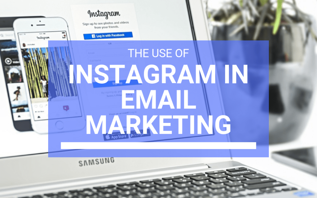 How can you use Instagram in your email marketing campaigns?