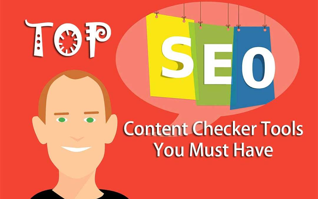 Top SEO Content Checker Tools You Must Have