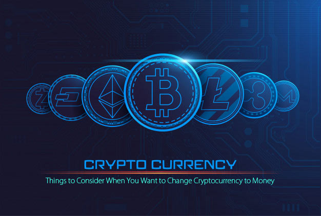 Change Cryptocurrency to Money