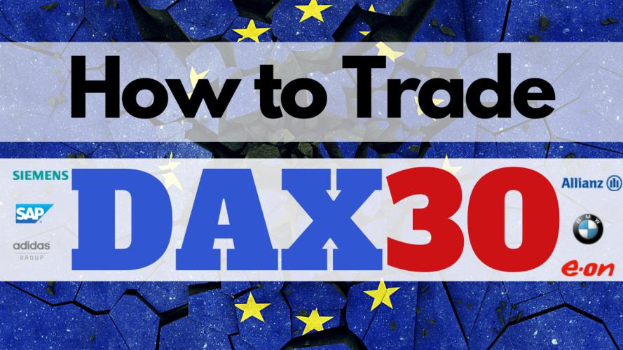 Dax 30 Germany 30 Stocks Index Day Trading