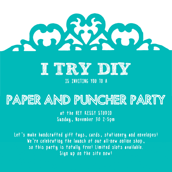 I Try DIY | You're invited to the I Try DIY Paper and Puncher Party!