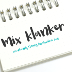 Mix Klunker, an adorably klunky handwritten font