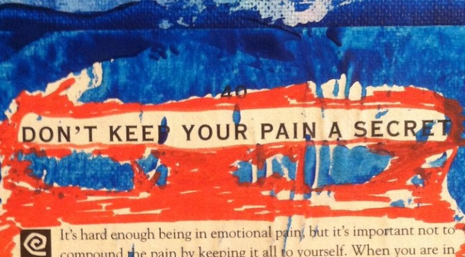 Don't Keep Your Pain A Secret