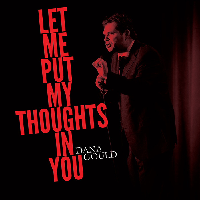 Dana Gould's LET ME PUT MY THOUGHTS IN YOU from Stand Up! Records out now on vinyl