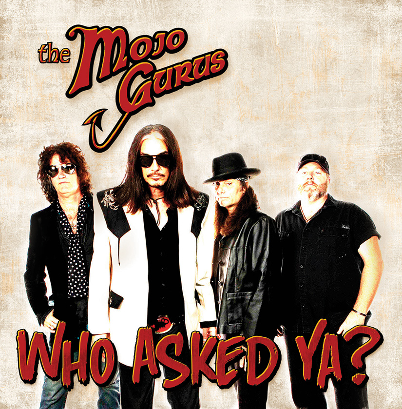 THE MOJO GURUS CONFIRM SEPT. 16 FOR NEW ALBUM WHO ASKED YA? & TAMPA BAY RECORD RELEASE SHOW  ON AUG. 30 PRESENTED BY WMNF