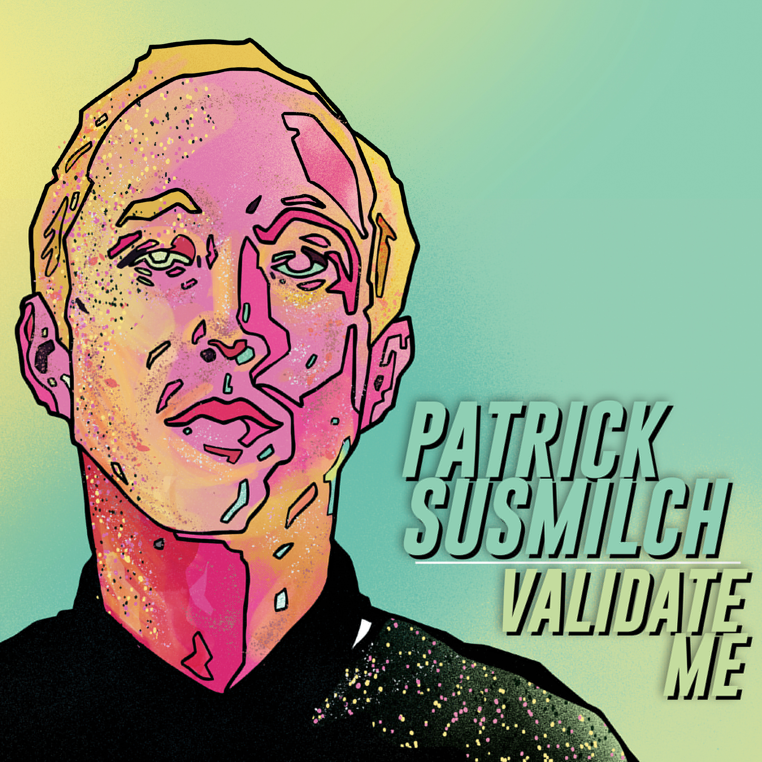 COMEDY NEWS: Patrick Susmilch Debut Comedy Release Out April 15 from Stand Up! Records