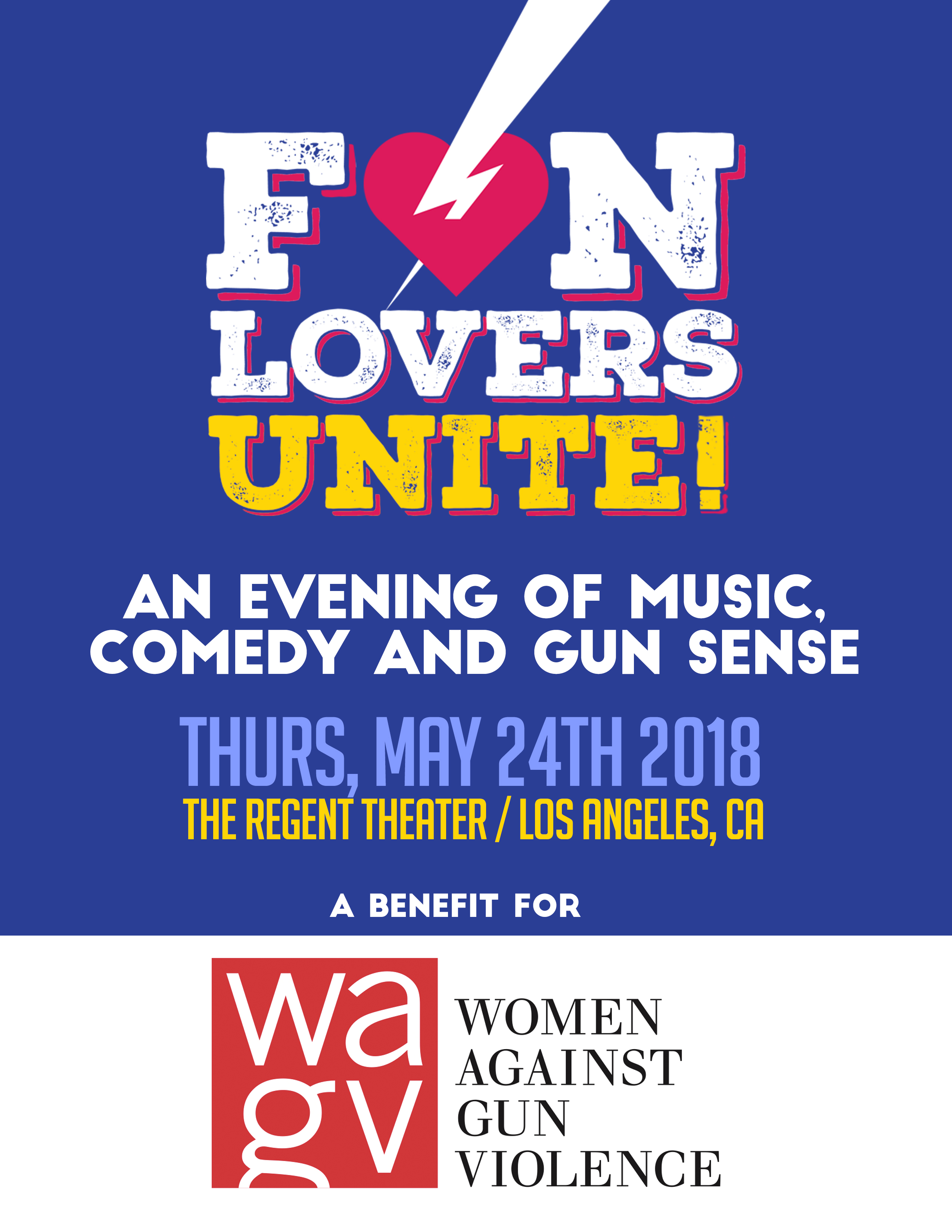 COMEDY/MUSIC NEWS: Fun Lovers Unite! An Evening of Comedy, Music and Gun Sense Benefit Show Set for May 24 at Regent Theater in DTLA