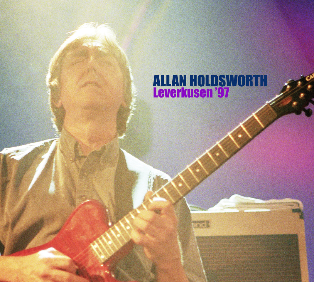 LEVERKUSEN '97, the latest release in the continuing series of classic Allan Holdsworth live recordings, due March 12 from Manifesto Records