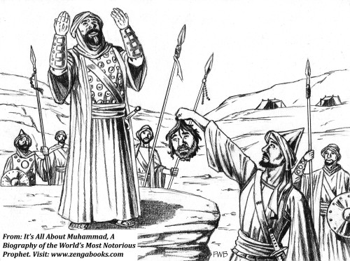 MUHAMMAD REJOICES WHEN THE HEAD of his chief Meccan adversary is brought to him. The Meccans had nicknamed him Abul Hakam, meaning Man of Wise Counsel, but Muhammad called him Abu Jahl, the Spawner of Madness. He was mortally wounded in a battle defending a Meccan caravan from an attack by Muhammad. Muhammad sent one of his servants to find Abul Hakam's body after it was reported he had been killed in the fighting. When the servant found him still alive, he cut off his head and brought it to Muhammad, who gave thanks to God for answering his prayers for the death of the Meccan leader.
