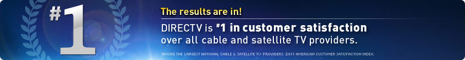 DIRECTV is #1 in Customer Service - AGAIN!