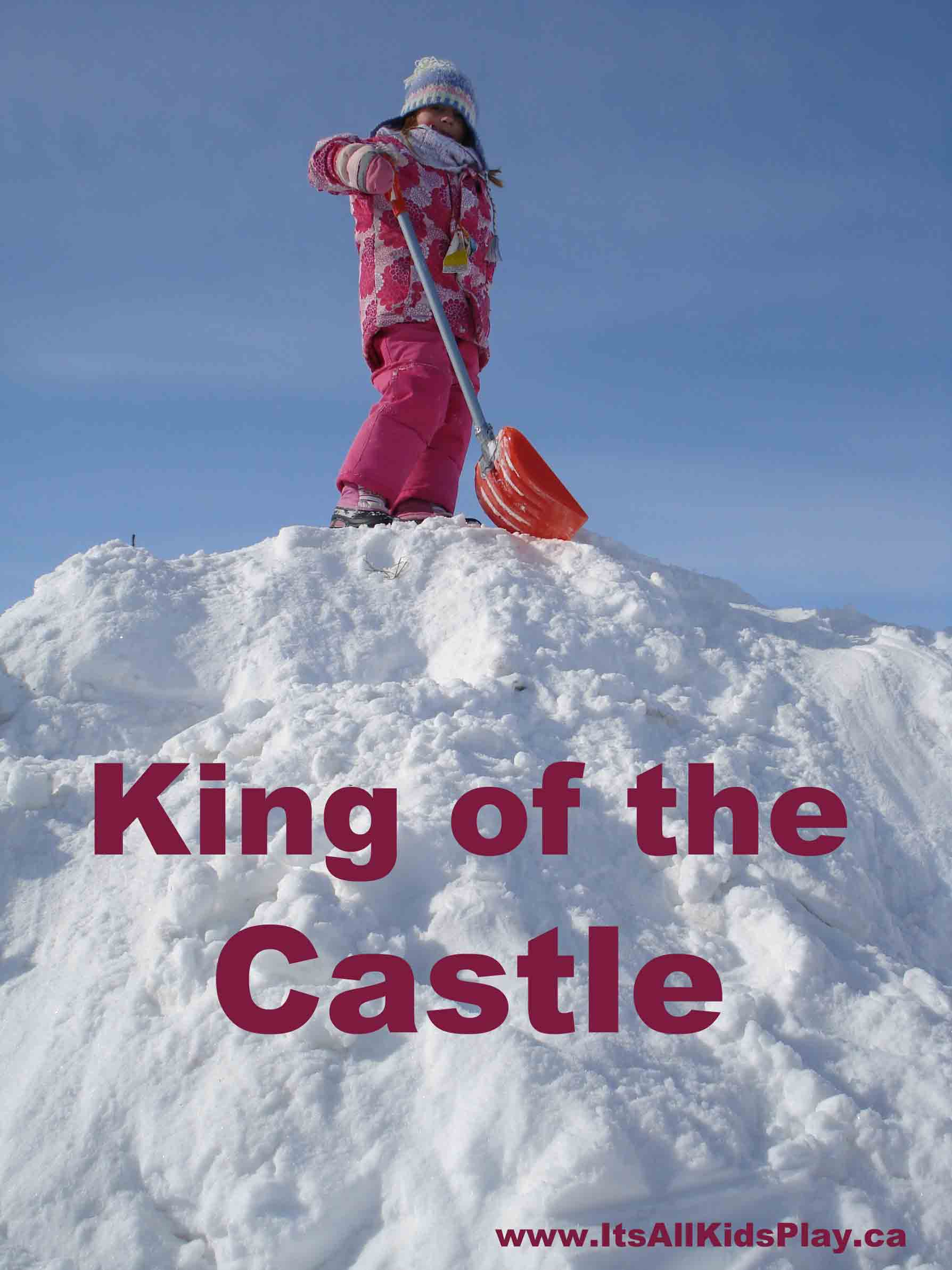 King of the Castle – It's All Kid's Play