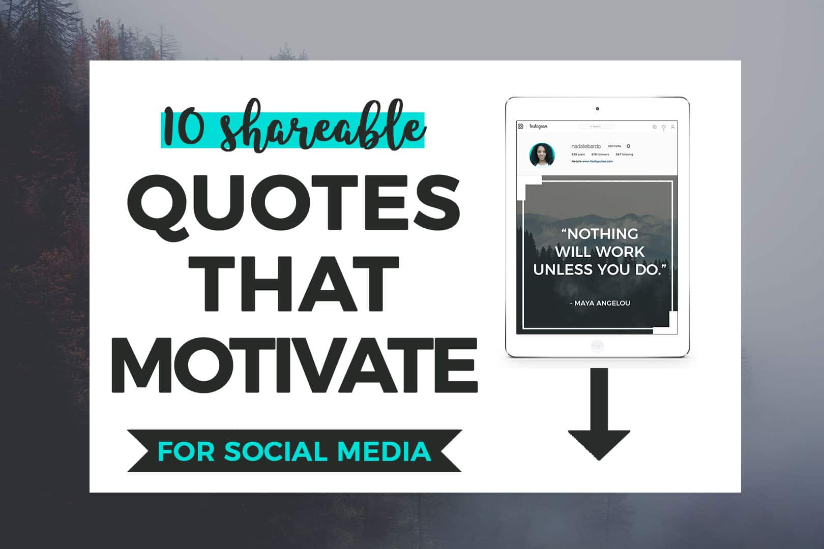 10 Shareable Quotes that Motivate
