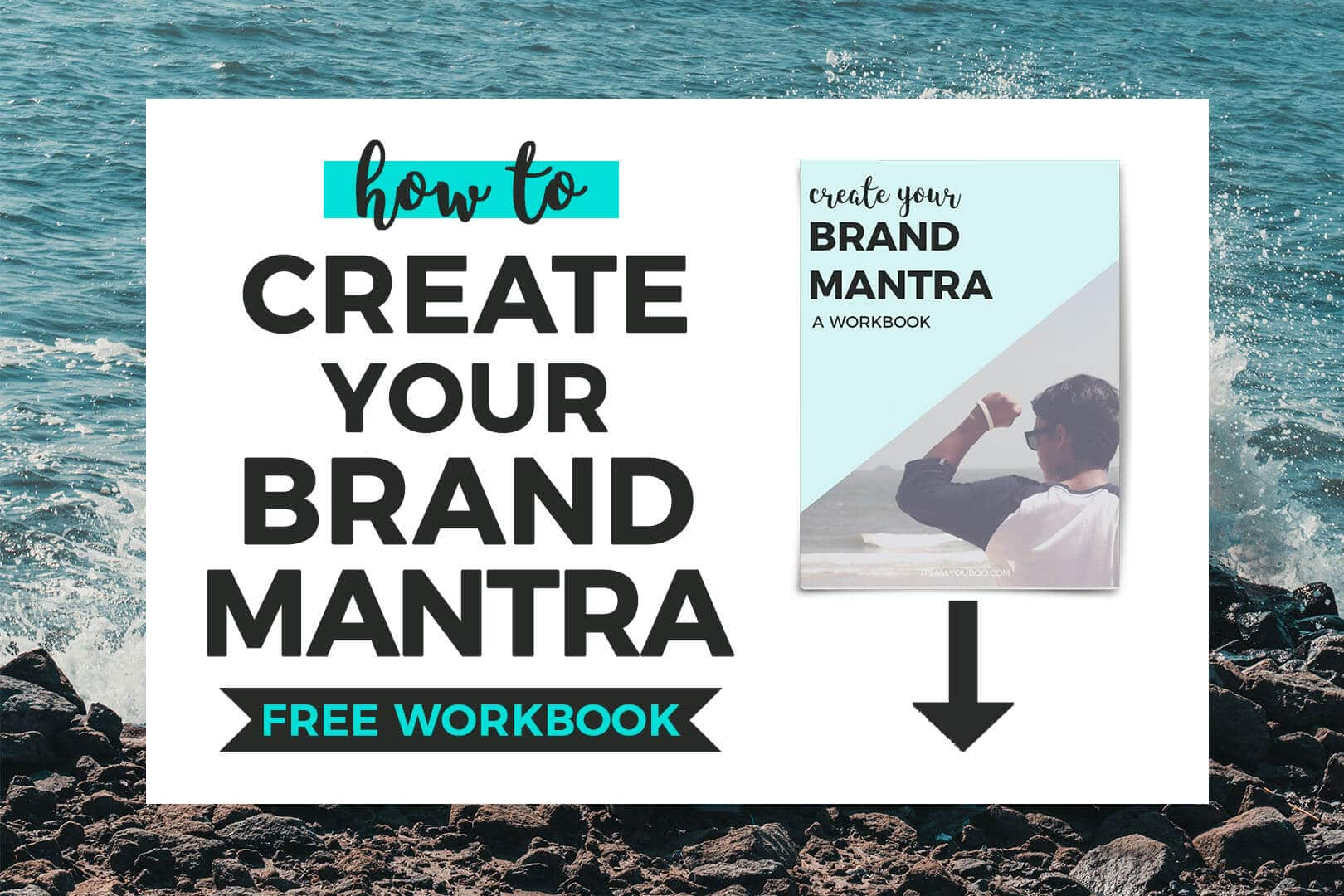 How to Create Your Brand Mantra FREE WORKBOOK with preview image of free download