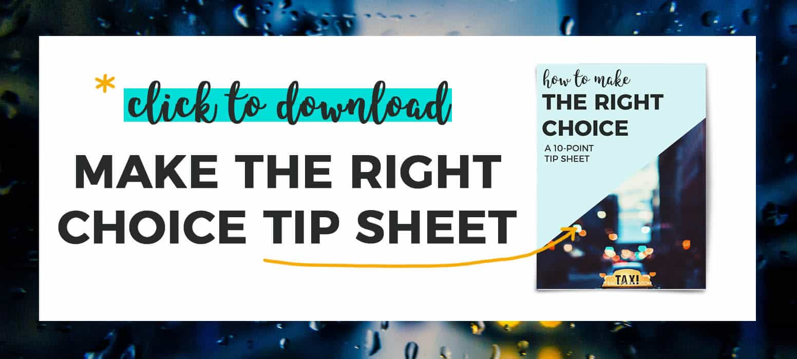 *Click to download Make the Right Choice Tipsheet with preview image of tip sheet