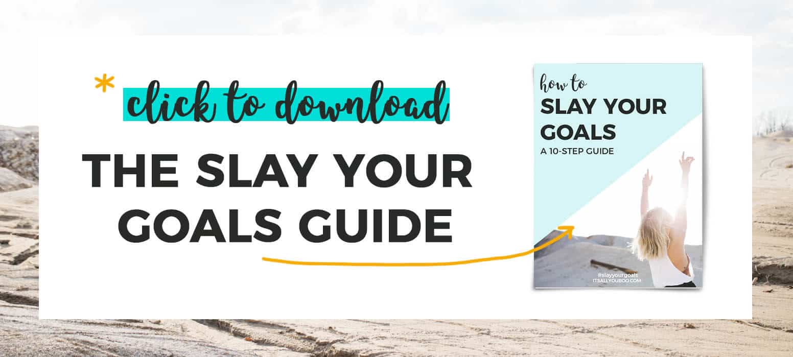 *Click to download The Slay Your Goals Guide with image of tipsheet