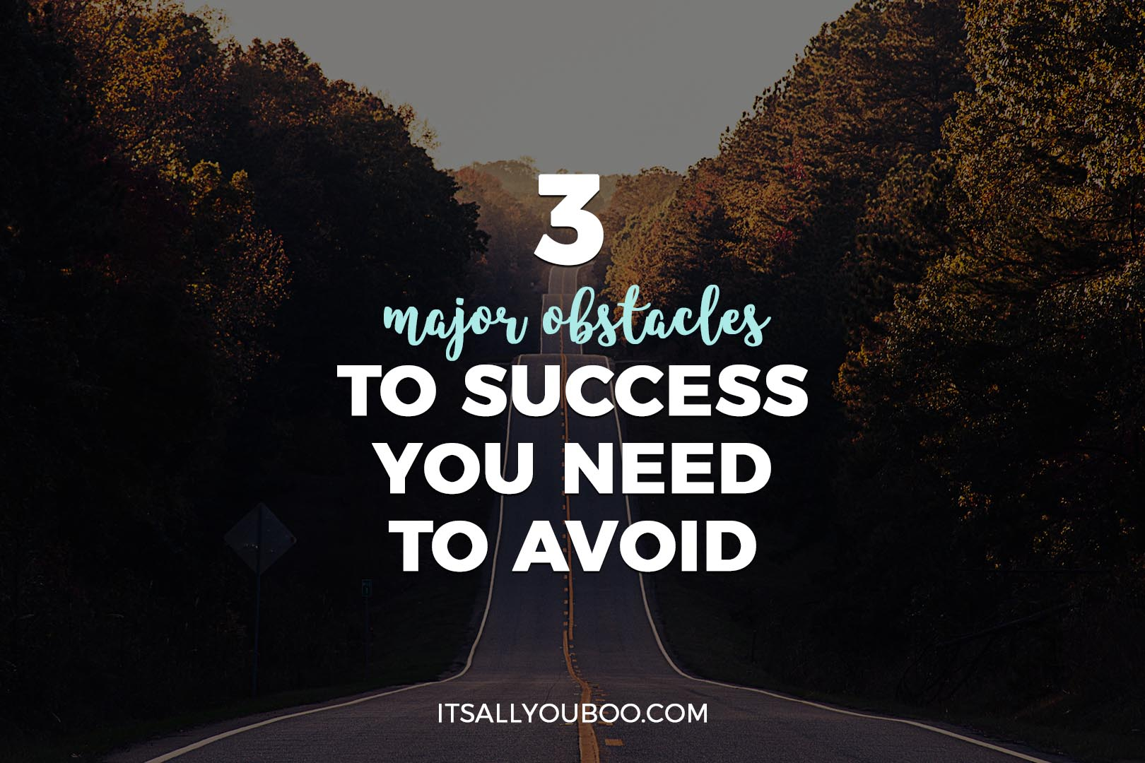 3 Major Obstacles To Success You Need to Avoid, Pinterest