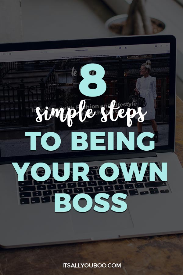 8 Simple Steps to Being Your Own Boss