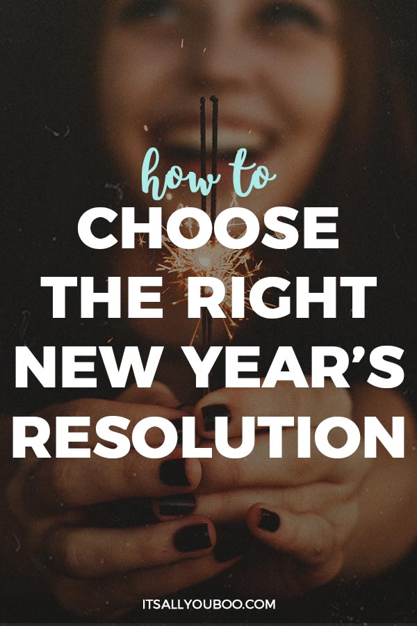 How to Choose the Right New Year's Resolution