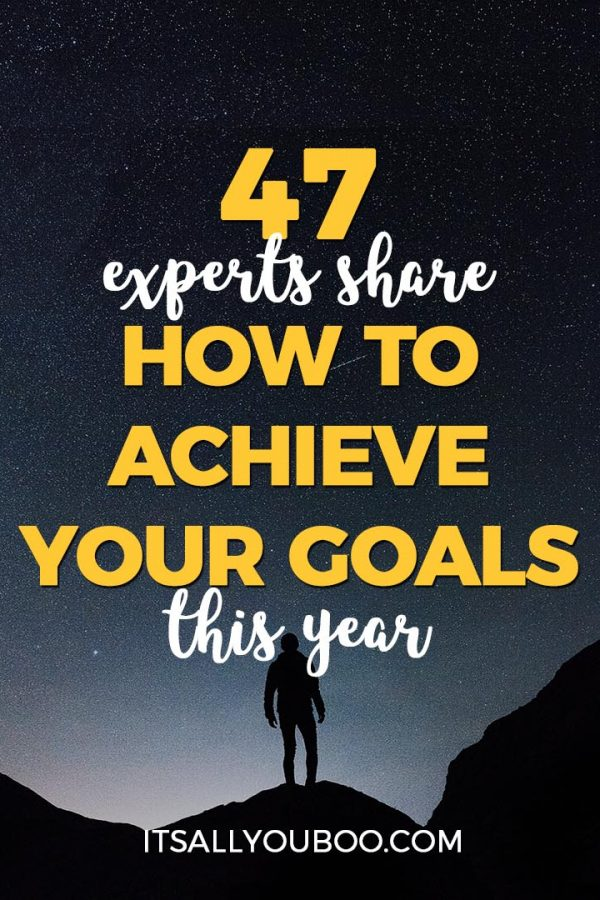 How to Achieve Your Goals?