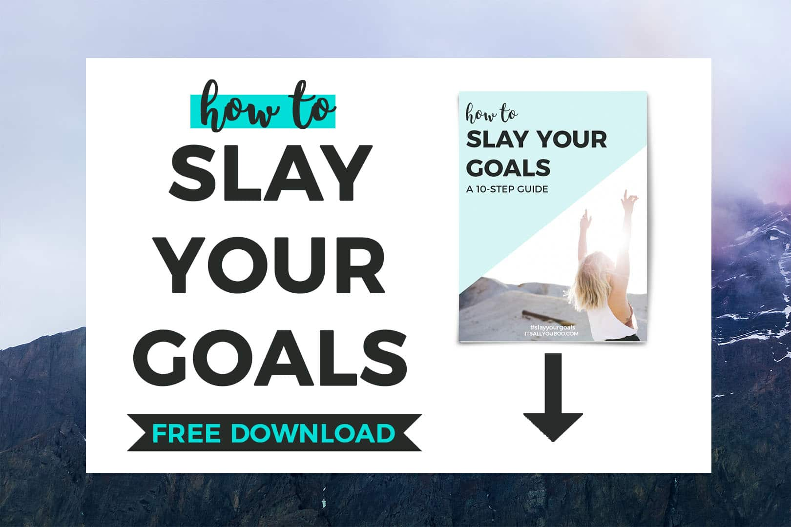 How to Slay Your Goals FREE DOWNLOAD