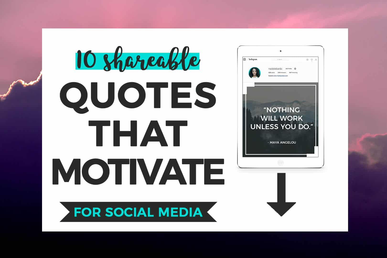 Download 10 Shareable Quotes that Motivate for Social Media + preview of quote on iPad