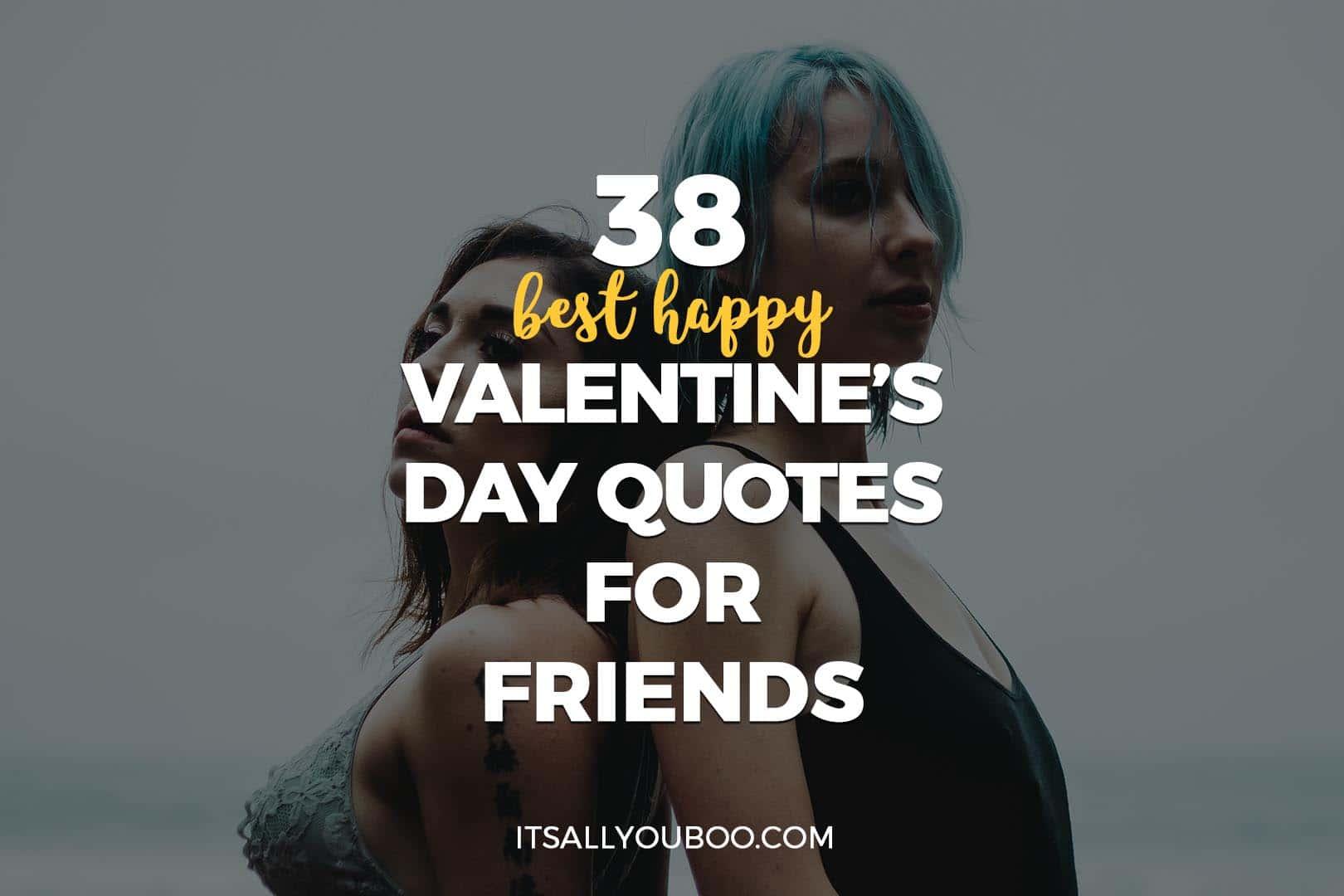 38 Best Happy Valentine's Day Quotes