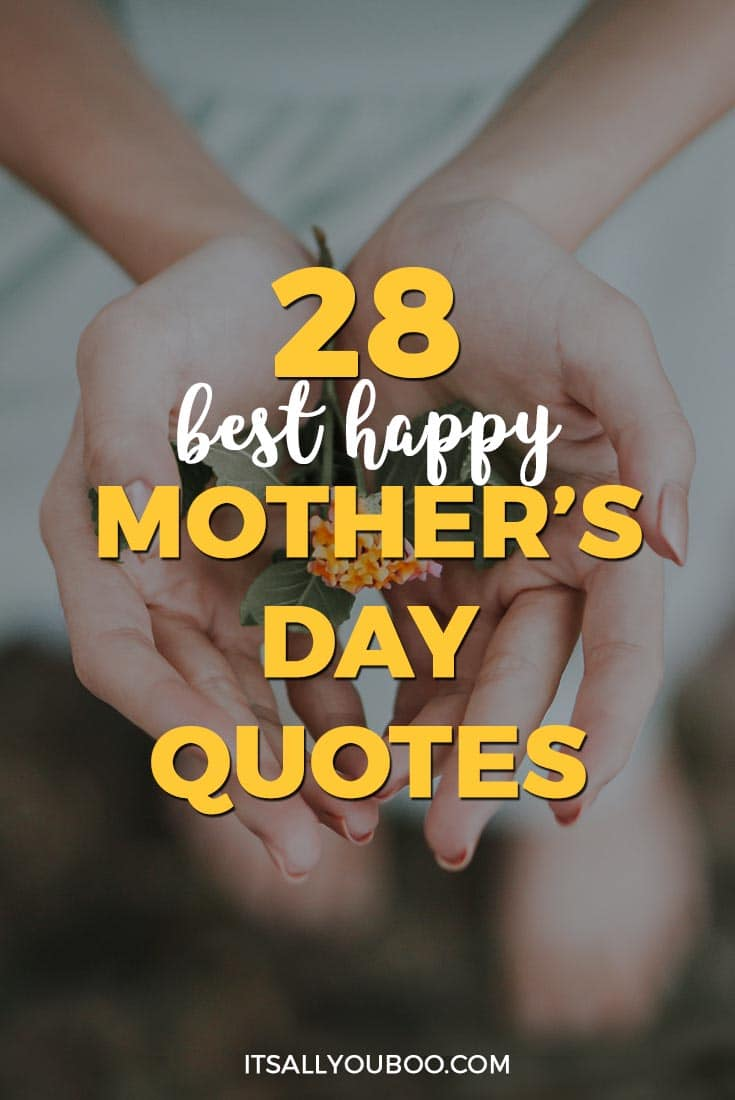 28 Best Happy Mother's Day Quotes