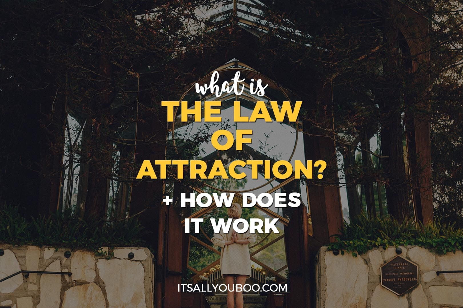 What is the Law of Attraction?