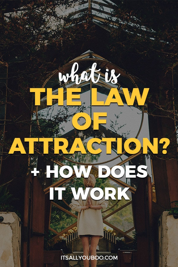 What is the Law of Attraction? And How Does it Work?