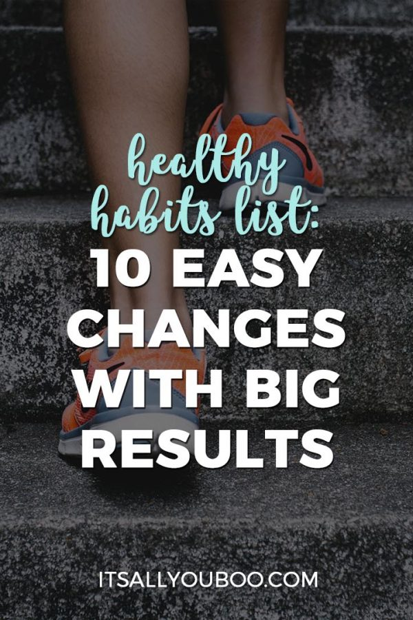 Healthy Habits List: 10 Easy Changes with Big Results