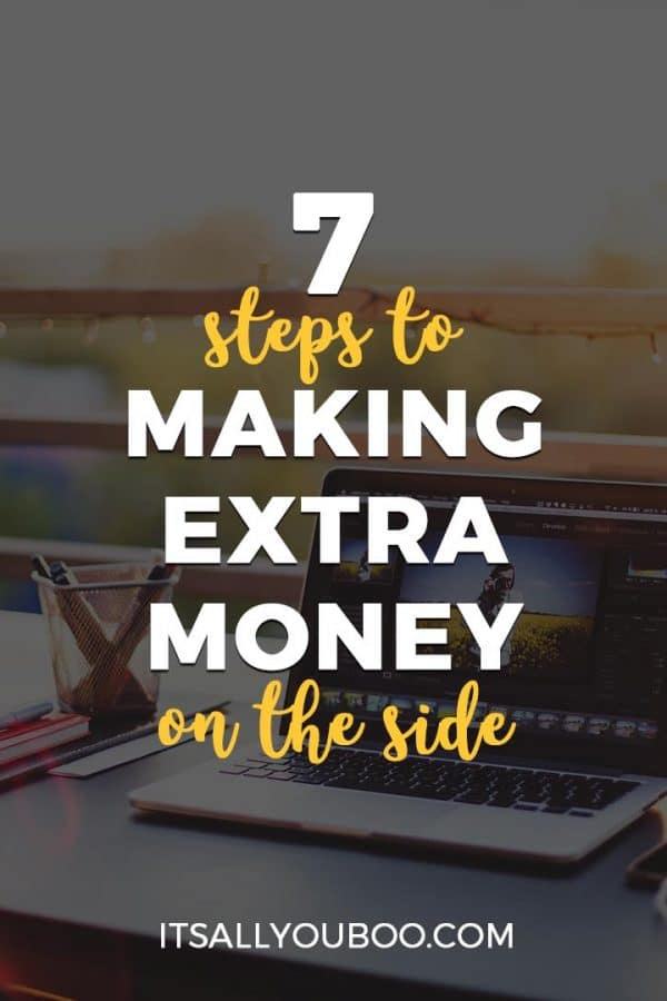 7 Steps to Making Extra Money on the Side