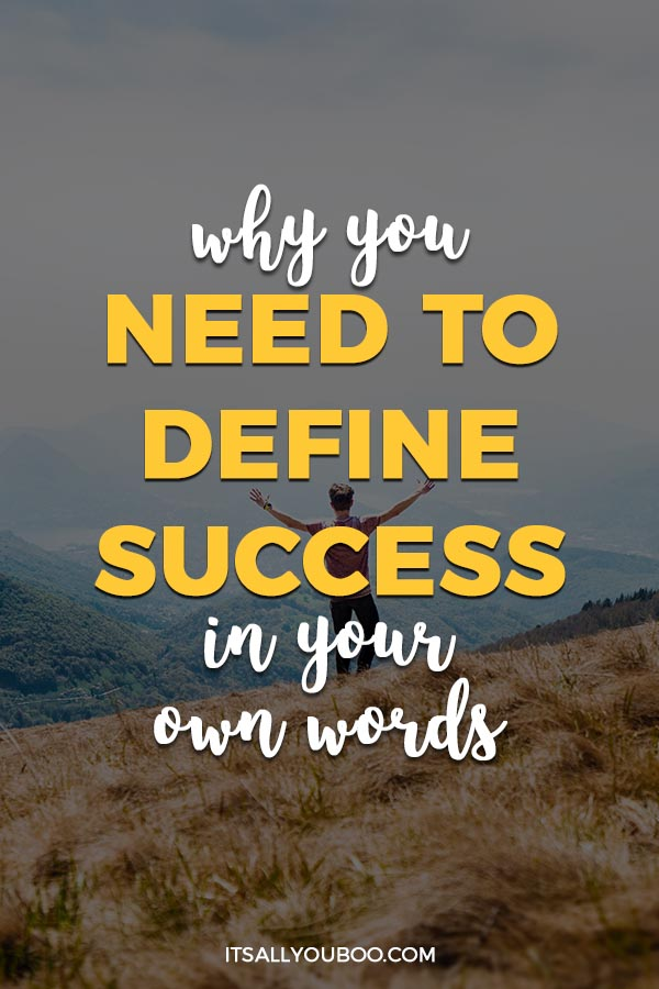 Why You Need to Define Success in Your Own Words