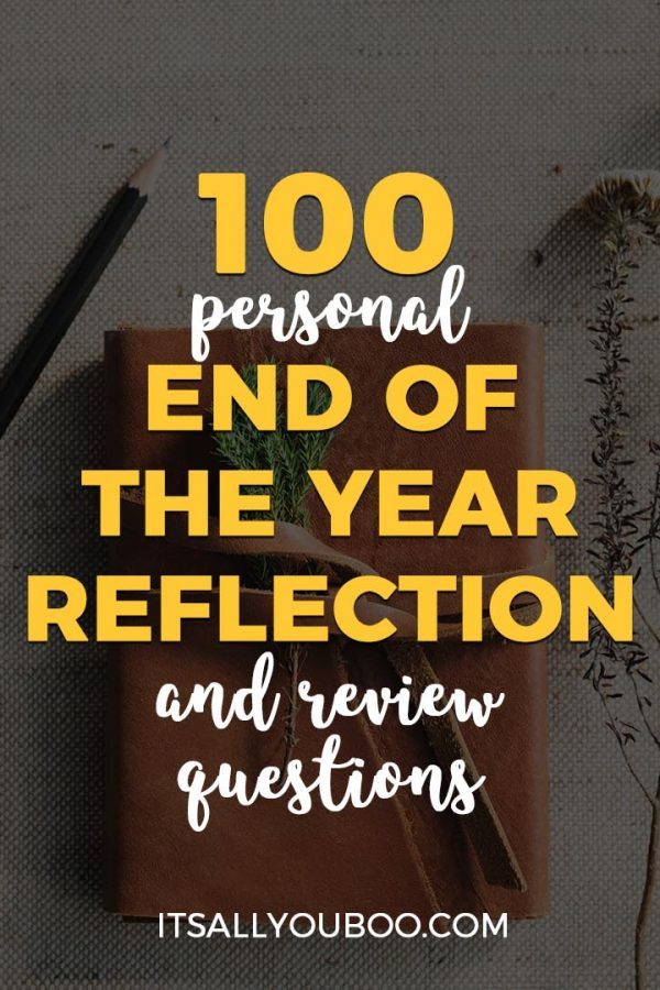 100 Personal End of Year Reflection and Review Questions