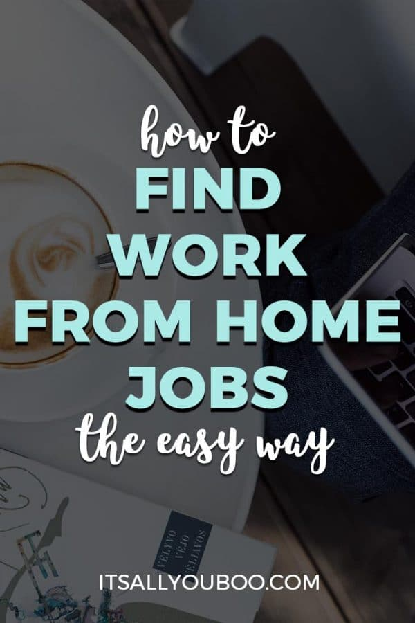 How to Find Work From Home Jobs