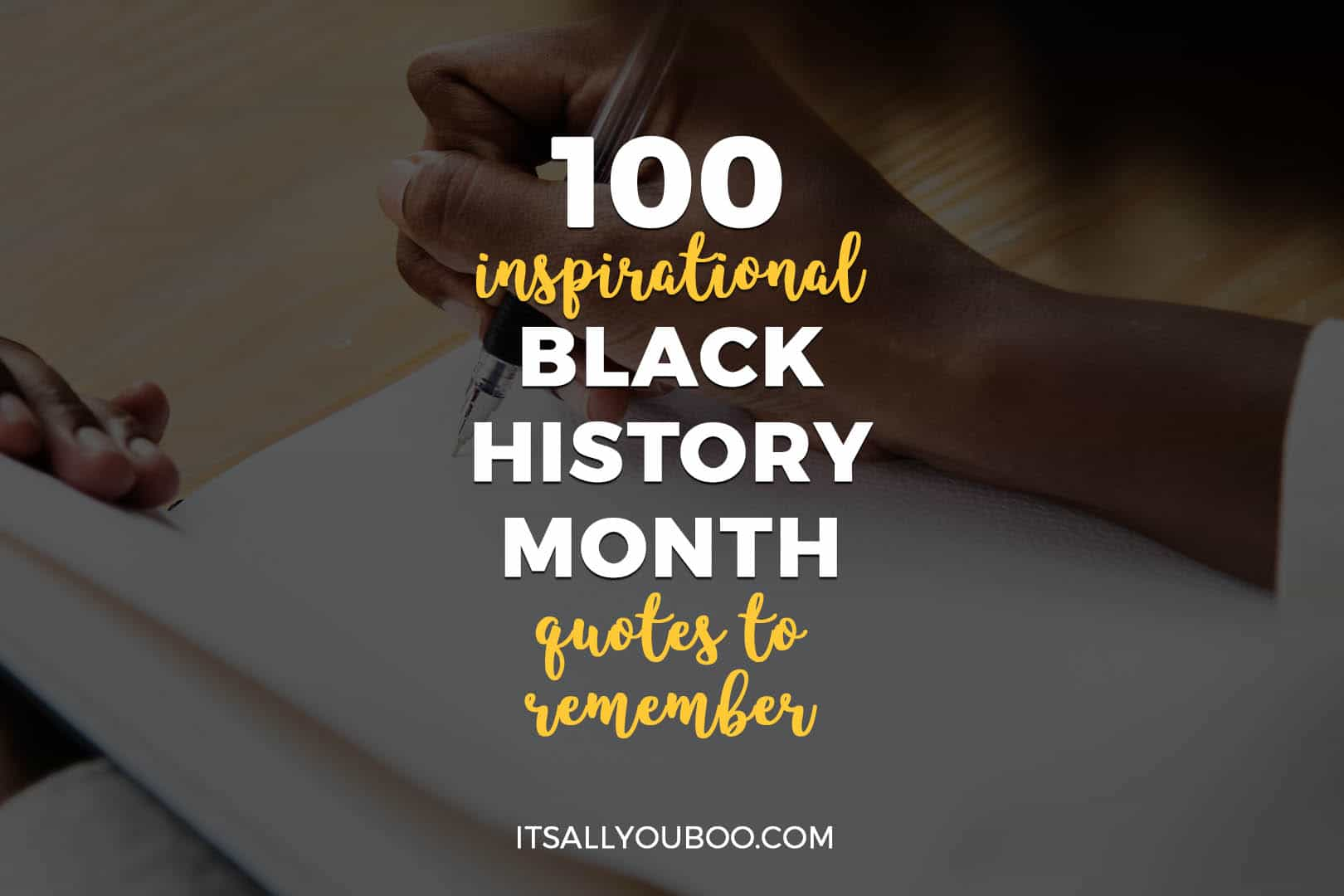 100 Inspirational Black History Month Quotes