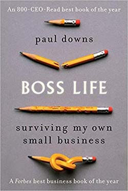 Boss Life by Paul Downs