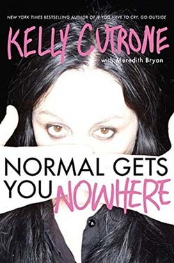 Normal Gets You Nowhere by Kelly Cutrone - Best self-help books for success