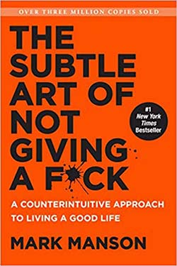 best personal development books for twenty somethings - The Subtle Art of Not Giving A F*ck by Mark Manson