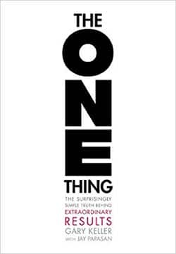 The One Thing by Gary Keller-Best self-help books for success