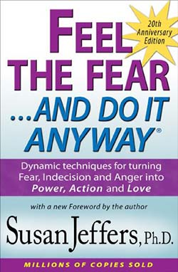 best personal development books- Feel the Fear...And Do it Anyway by Susan Jeffers