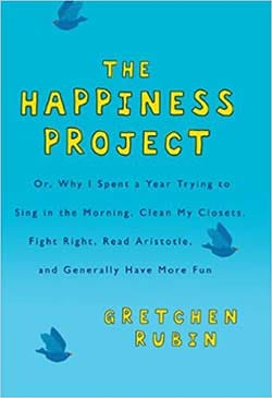 top self help books for happiness - The Happiness Project by Gretchen Rubin
