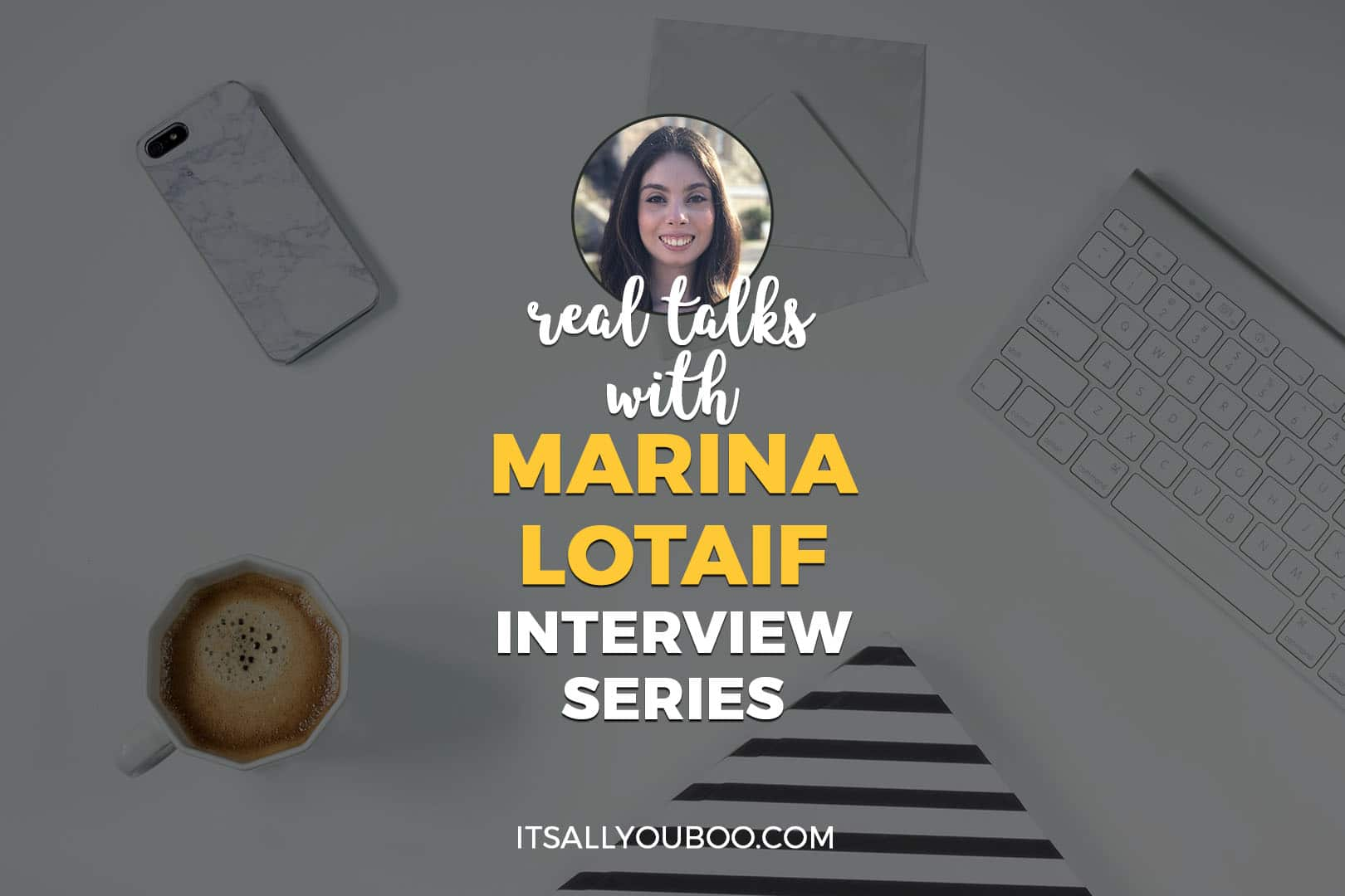 Real Talks with Marina Lotaif Interview Series