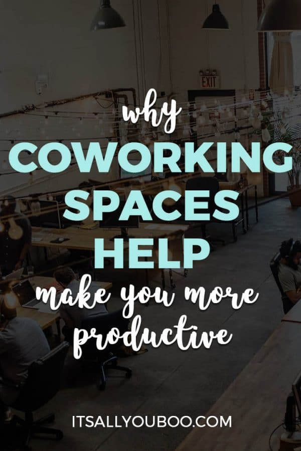 Why Coworking Spaces Help Make You More Productive