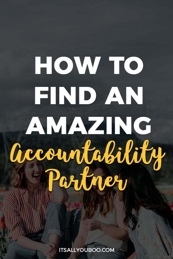 How to Find an Amazing Accountability Partner
