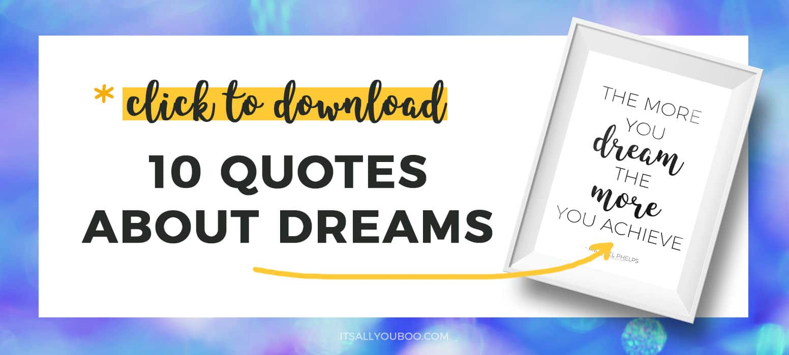 Click to download free dream quotes