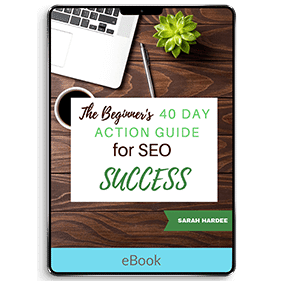 The Beginner's 40 Day Action Plan for SEO Success (eBook)