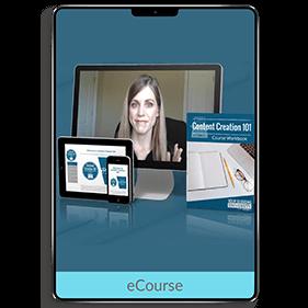 Content Creation 101 (eCourse)