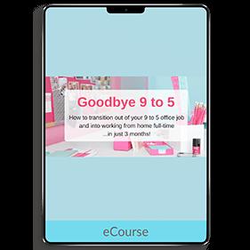 Goodbye 9 to 5 (eCourse)