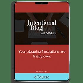 Intentional Blog (eCourse)