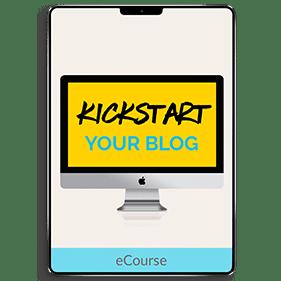 Kickstart Your Blog (eCourse)